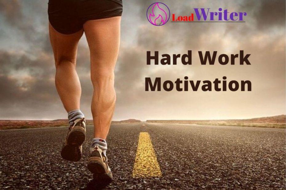 hard work motivation